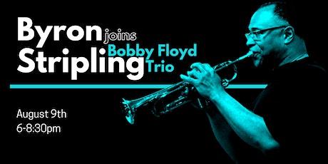 Byron Stripling joins Bobby Floyd Trio this Sunday! tickets