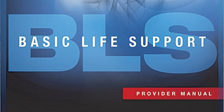 AHA BLS Basic Life Support Initial August 19, 2020 tickets