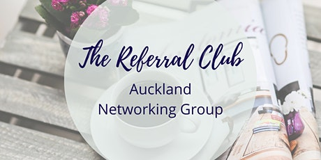 The Referral Club - Monthly Networking Event tickets