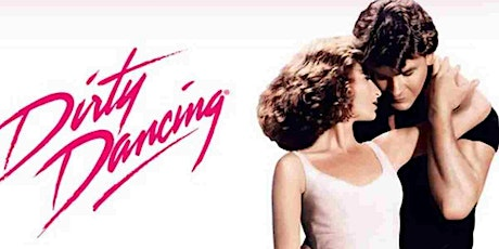 Dirty Dancing, Saturday August 15, Saco Drive-In tickets