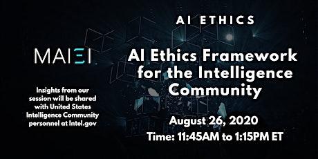 AI Ethics Framework for the US Intelligence Community tickets