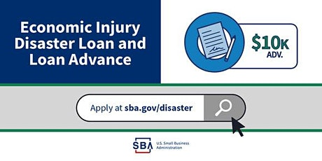 SBA Economic Injury Disaster Loan (EIDL) 101 Webinar - Tue. Aug 11 at 3 pm tickets