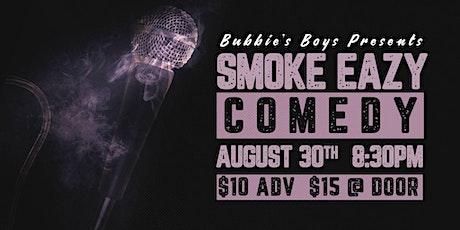 Bubbies Boy's Presents : SmokeEazy tickets