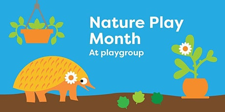 August- Nature Play  Pop Up Playgroup tickets