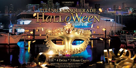 Miami Halloween Party Cruise - Titanic Masquerade Costume Party tickets