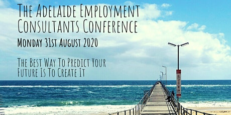 The Adelaide Employment Consultants Conference tickets