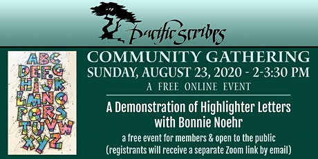 Pacific Scribes Community Gathering: Highlighter Letters Demo tickets
