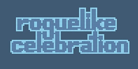 Roguelike Celebration 2020 tickets