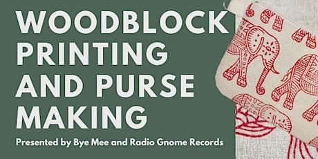 Woodblock Printing and Purse Making tickets