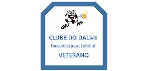 CLUBE DO DALMI - Excursões exclusivas para Futebol Veterano ingressos
