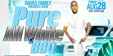 Copy of RAVAS FAMILY PURE ALL WHITE BBQ tickets