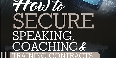 How to Secure Speaking, Coaching and Training Contracts Course tickets