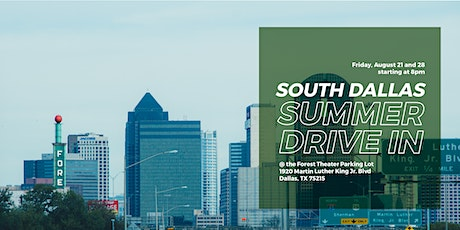 South Dallas Summer Drive-In tickets