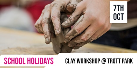 SCHOOL HOLIDAYS | Clay workshop @ Trott Park tickets