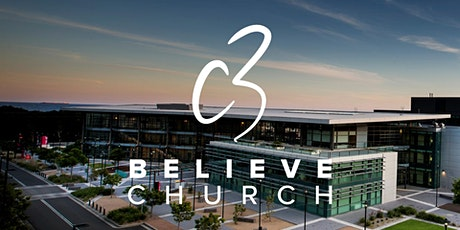 C3 Believe Sunday Service - 9th August tickets