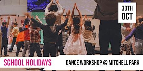 SCHOOL HOLIDAYS | Dance workshop @ Mitchell Park tickets