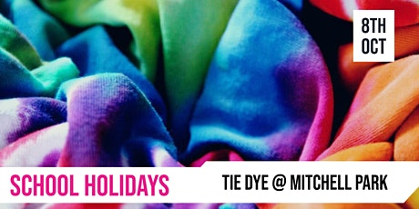 SCHOOL HOLIDAYS |Tie Dye @ Mitchell Park tickets