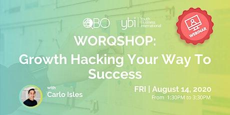 WORQSHOP: Growth Hacking Your Way To Success  Webinar tickets