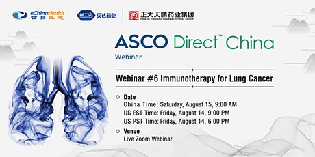 ASCO Direct China Webinar #6 - Immunotherapy for Lung Cancer tickets