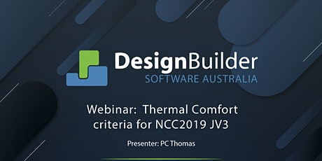 Webinar: Thermal Comfort criteria for NCC 2019 JV3 - DesignBuilder Plugin tickets