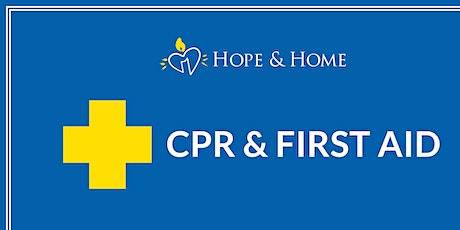 CPR & First Aid for Hope & Home tickets