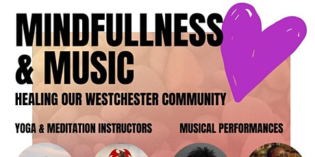 Mindfulness and Meditation: Healing Our Westchester Community tickets