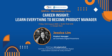 #GDNTalks - Career Insight: Learn Everything to Become Product Manager tickets