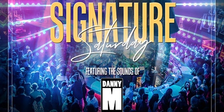Signature Saturday at Tongue and Groove with DJ DANNY M tickets