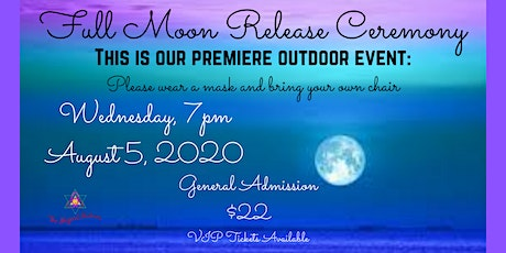 Full Moon Release Ceremony - Outdoor Event tickets