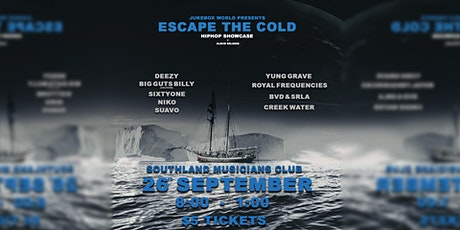 ESCAPE THE COLD tickets