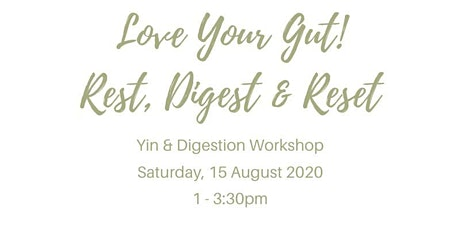 Love your Gut - learn how to rest, digest & reset tickets