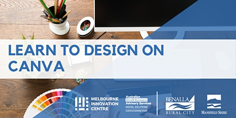 Learn to Design on Canva - Benalla & Mansfield tickets