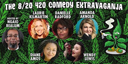 The 8/20 420 Comedy Extravaganja