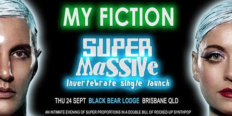 My Fiction & Super Massive tickets
