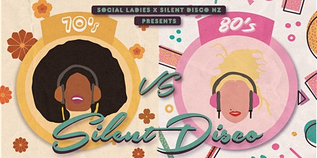 70's vs 80's Silent Disco | Rangiora tickets