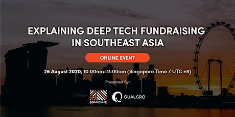 Explaining Deep Tech Fundraising in Southeast Asia [Online Event] tickets