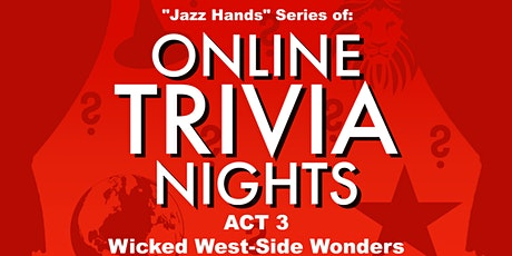 Wicked West-side Wonders- Online Trivia Night tickets