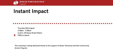 Dress for Success Workshop Series - Instant Impact tickets