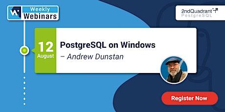 Webinar: PostgreSQL on Windows tickets