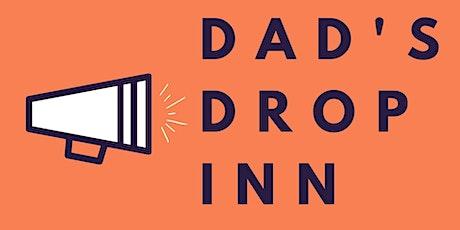 Dad's Drop Inn tickets