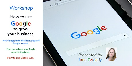 Online Workshop: Use Google Business Solutions to Grow Your Business tickets