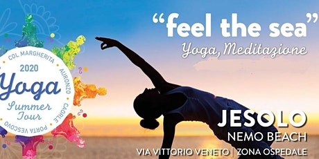"Yoga Summer Tour Veneto 2020 - Jesolo  ""Feel the sea""  YOGA e Meditazione biglietti"