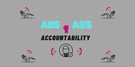 Abs, Ass & Accountability: Work Out While Holidng Your Reps Accountable tickets