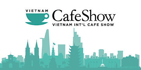 Vietnam Int'l Cafe Show 2021 tickets
