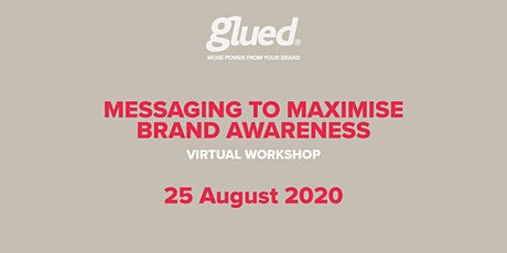 Business marketing: messaging to maximise brand awareness tickets