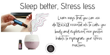 Sleep better, Stress less tickets