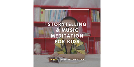 Storytelling & Music Meditation for Kids tickets