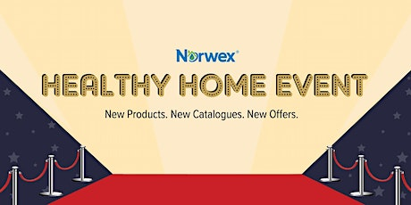 NWX HEALTHY HOMES NEW PRODUCT PREMIERE - TAUPO tickets