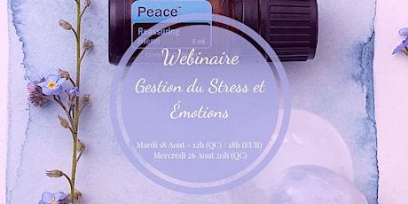 Atelier Virtuel-Gestion Stress/Émotions ac Huiles Essentielles (12h Québec) billets