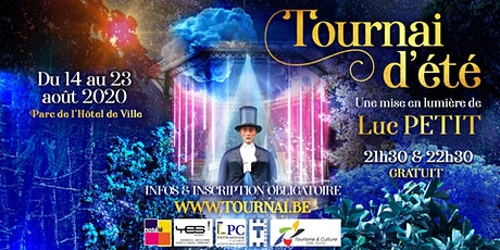Tournai d'été - Un spectacle de Luc Petit tickets